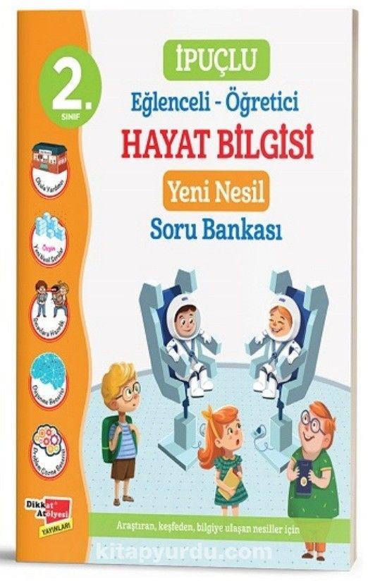 2. Sınıf İpuçlu Eğlenceli - Öğretici Hayat Bilgisi Yeni Nesil Soru Bankası