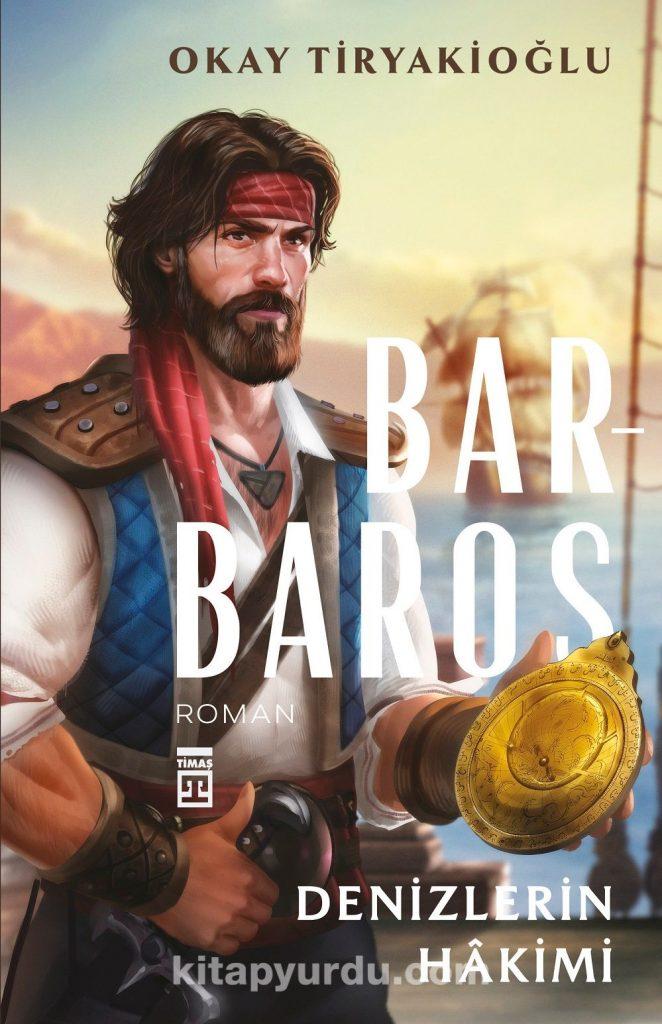 Barbaros & Denizlerin Hakimi
