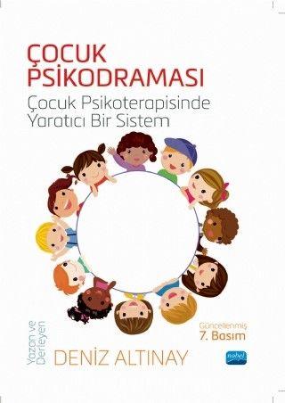 Çocuk Psikodraması & Çocuk Psikoterapisinde Yaratıcı Bir Sistem