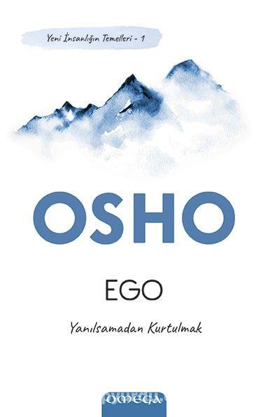 Ego / Yeni İnsanlığın Temelleri 1 / Yanılsamadan Kurtulmak
