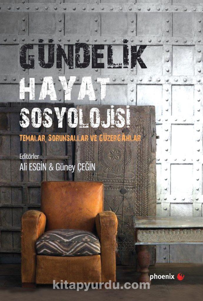 Gündelik Hayat Sosyolojisi & Temalar, Sorunsallar ve Güzergahlar