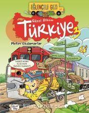 Güzel Ülkem Türkiye 3