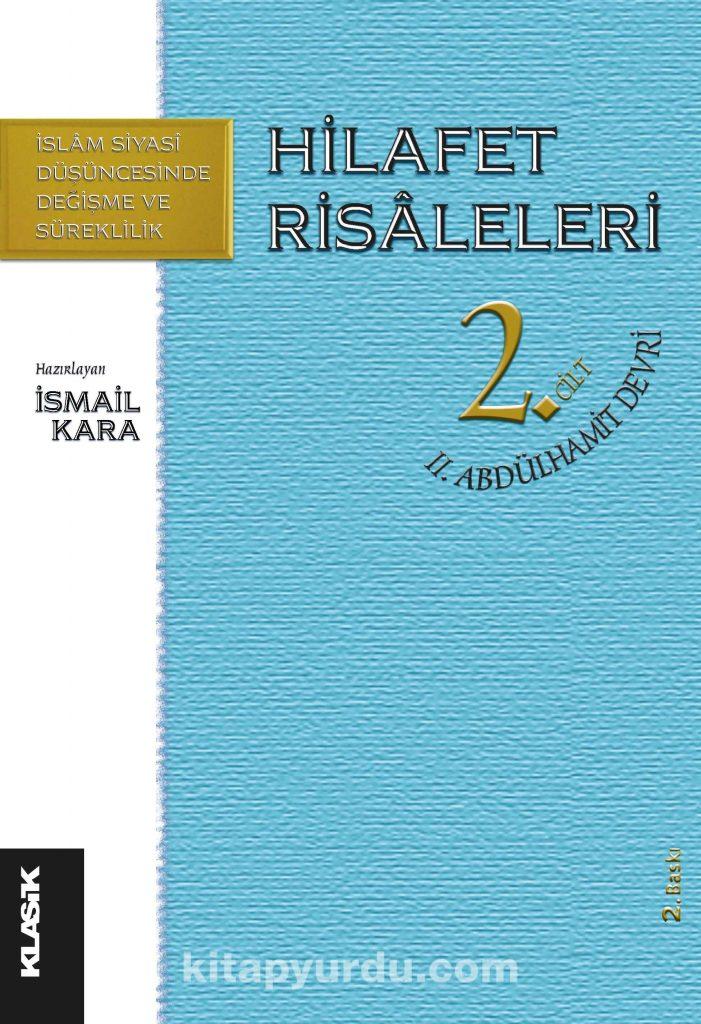 Hilafet Risaleleri 2. Cilt II. Abdülhamit Devrimi