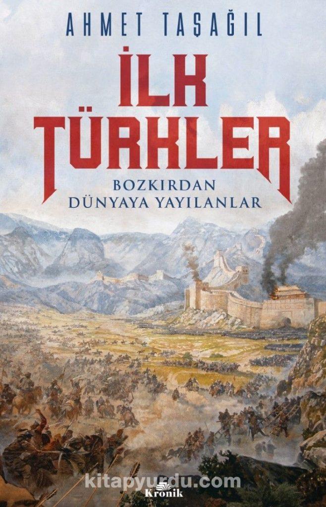 İlk Türkler & Bozkırdan Dünyaya Yayılanlar