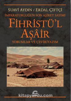 İmparatorluğun Son Aşiret Sayımı Fihristü'l Aşair & Yorumlar ve Çeviriyazım