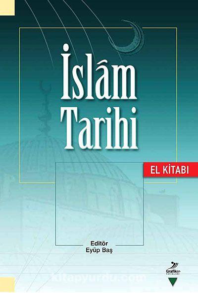 İslam Tarihi El kitabı