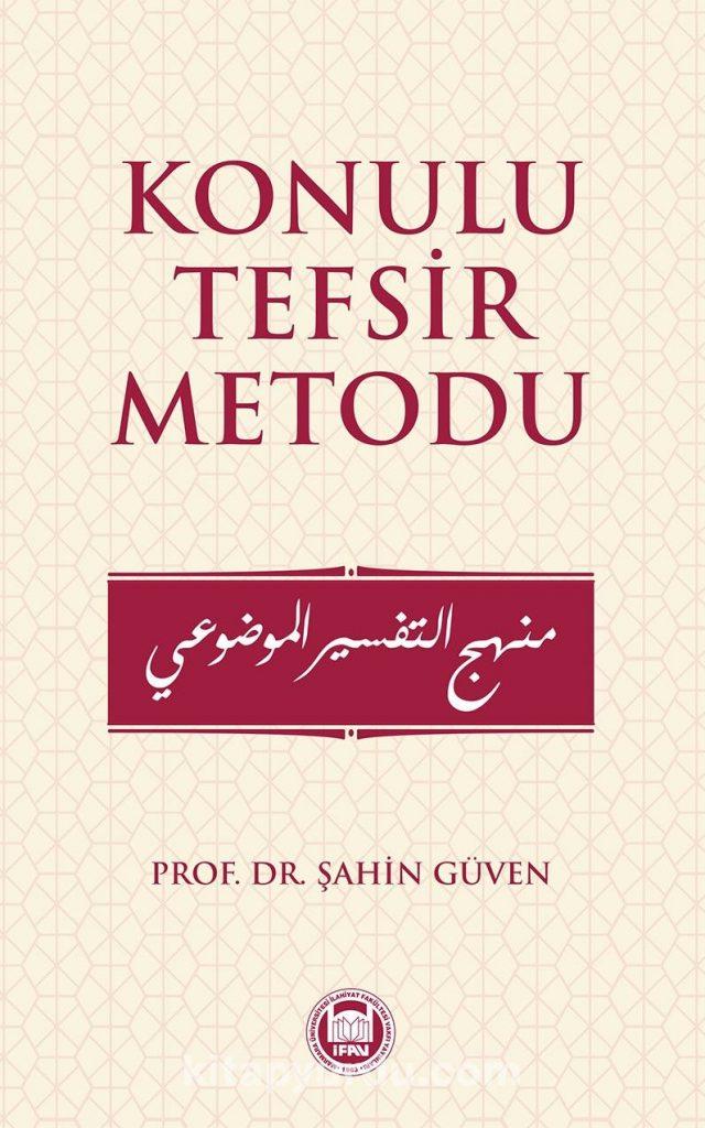 Konulu Tefsir Metodu