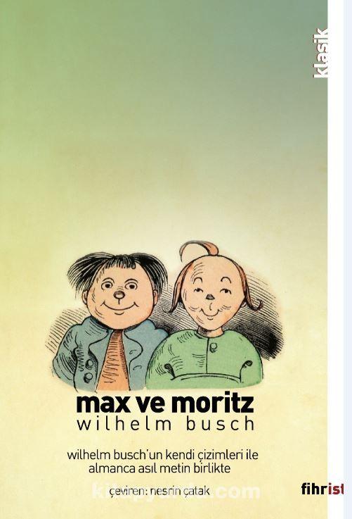 Max ve Moritz (Çizimli) & İki Afacanın Yedi Haylazlık Öyküsü
