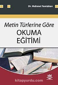 Metin Türlerine Göre Okuma Eğitimi