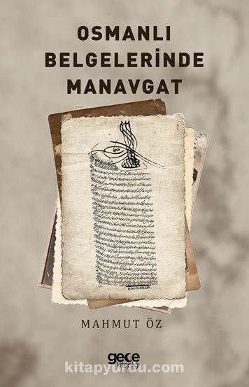 Osmanlı Belgelerinde Manavgat
