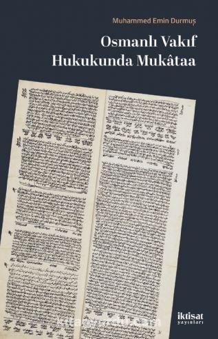 Osmanlı Vakıf Hukukunda Mukataa