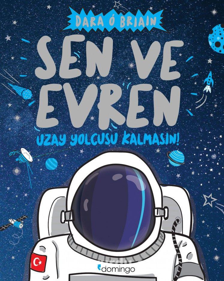 Sen ve Evren & Uzay Yolcusu Kalmasın!