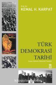 Türk Demokrasi Tarihi & Sosyal, Kültürel, Ekonomik Temeller