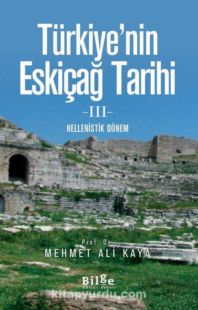 Türkiye'nin Eskiçağ Tarihi 3 & Hellenistik Dönem