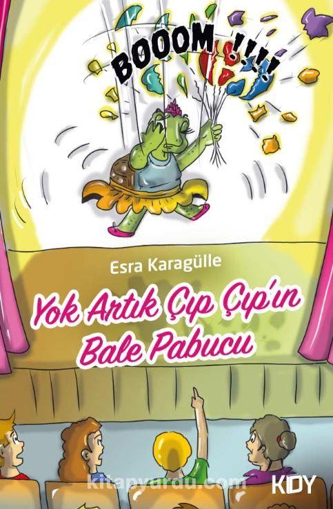 Yok Artık Çıp Çıp'ın Bale Pabucu
