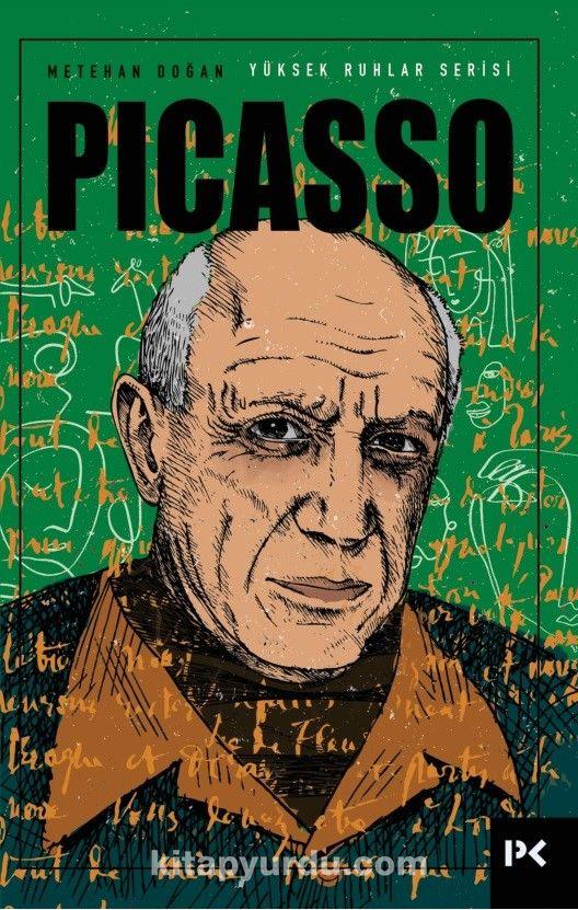 Yüksek Ruhlar Serisi : Picasso